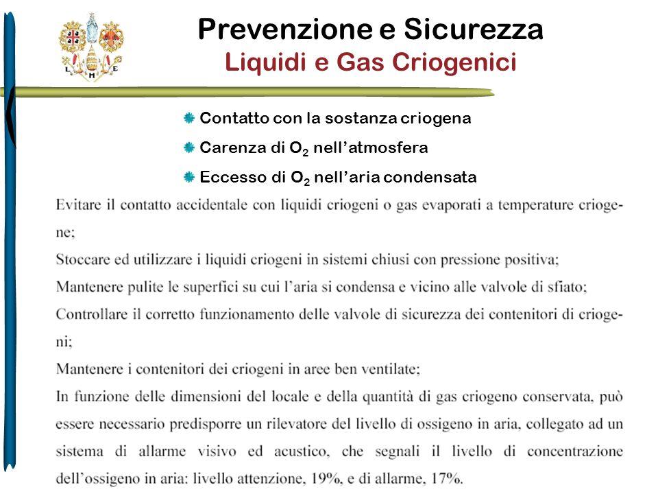Prevenzione e Sicurezza Liquidi e Gas Criogenici