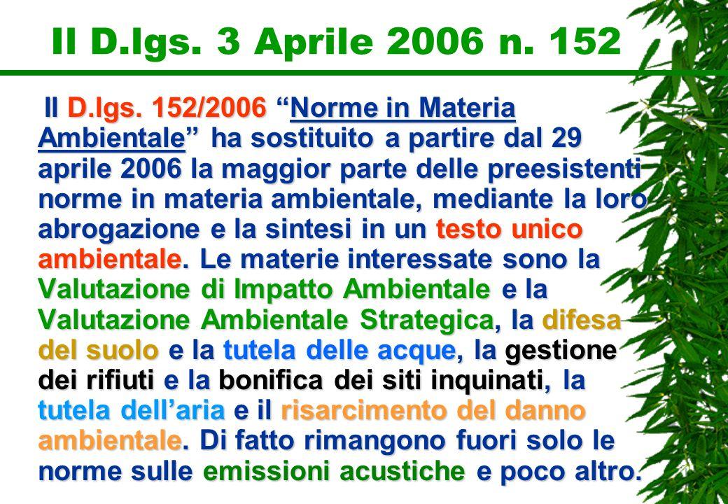 Il D.lgs. 3 Aprile 2006 n. 152