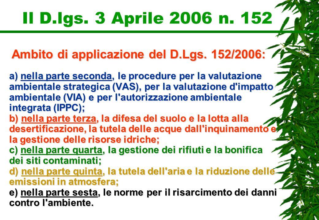 Ambito di applicazione del D.Lgs. 152/2006: