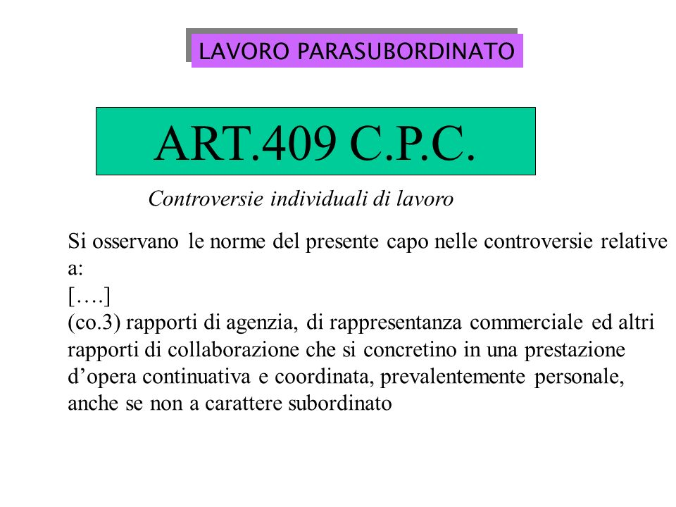 ART.409 C.P.C. LAVORO PARASUBORDINATO