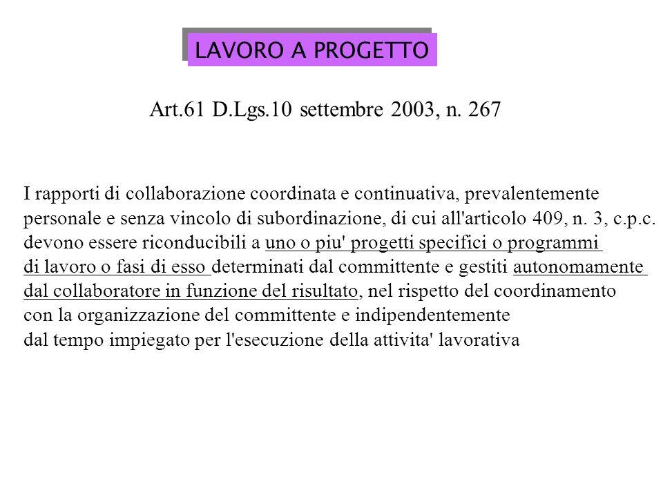 LAVORO A PROGETTO Art.61 D.Lgs.10 settembre 2003, n. 267