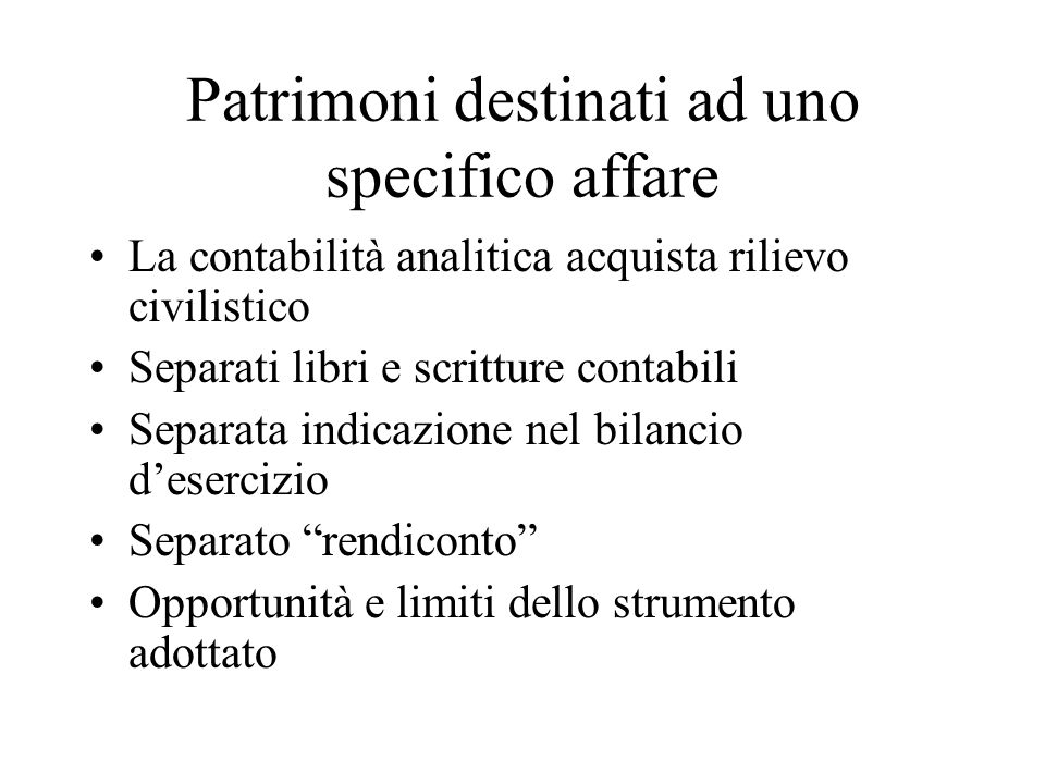 Patrimoni destinati ad uno specifico affare