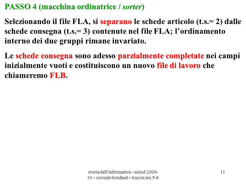 PASSO 4 (macchina ordinatrice / sorter)