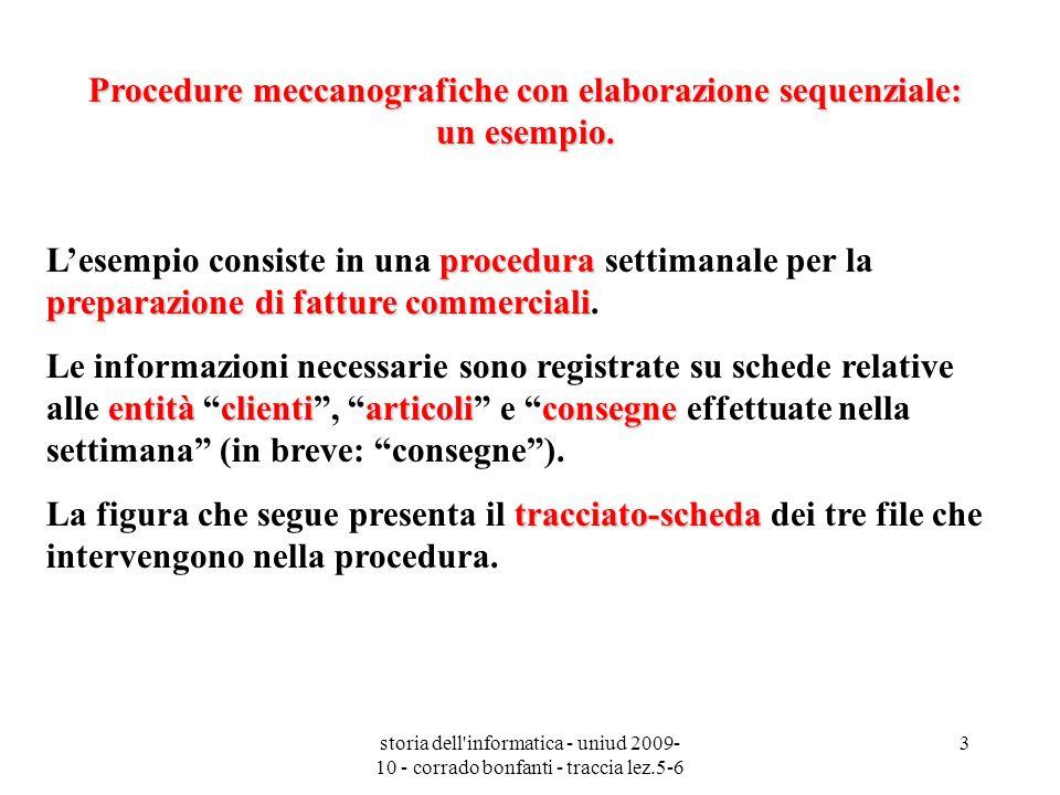 Procedure meccanografiche con elaborazione sequenziale: un esempio.