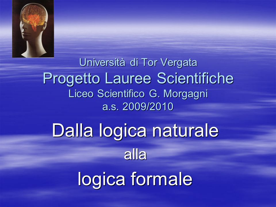 Dalla logica naturale alla logica formale