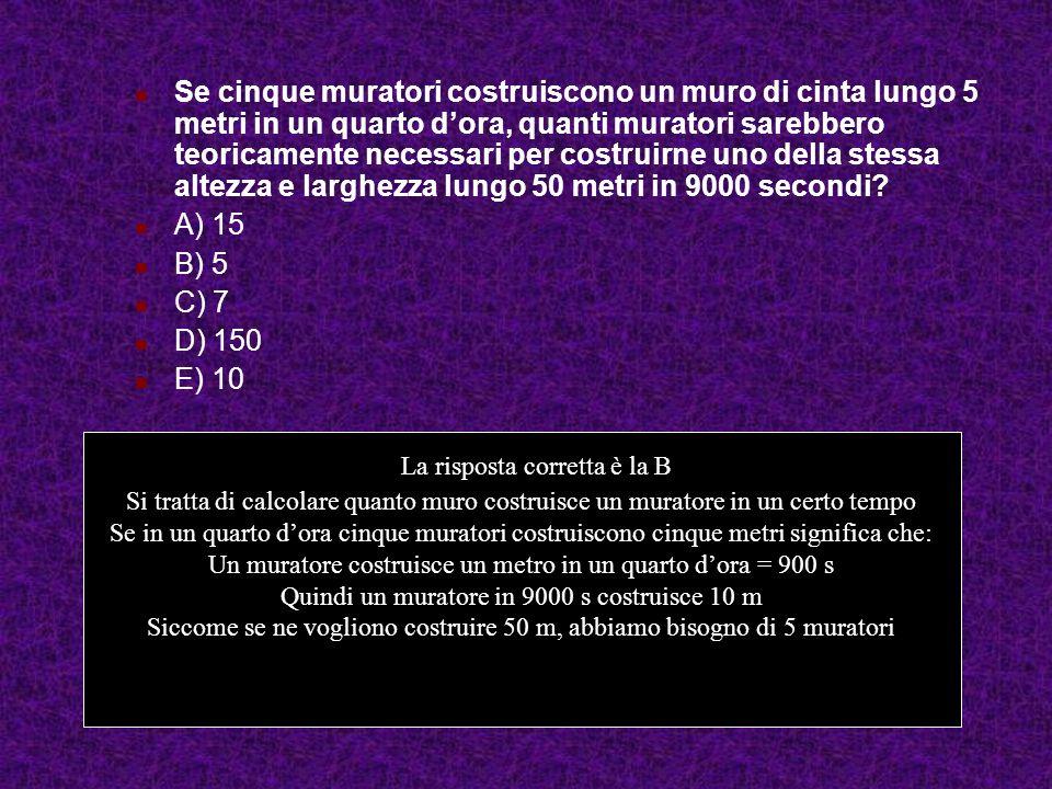Se cinque muratori costruiscono un muro di cinta lungo 5 metri in un quarto d'ora, quanti muratori sarebbero teoricamente necessari per costruirne uno della stessa altezza e larghezza lungo 50 metri in 9000 secondi