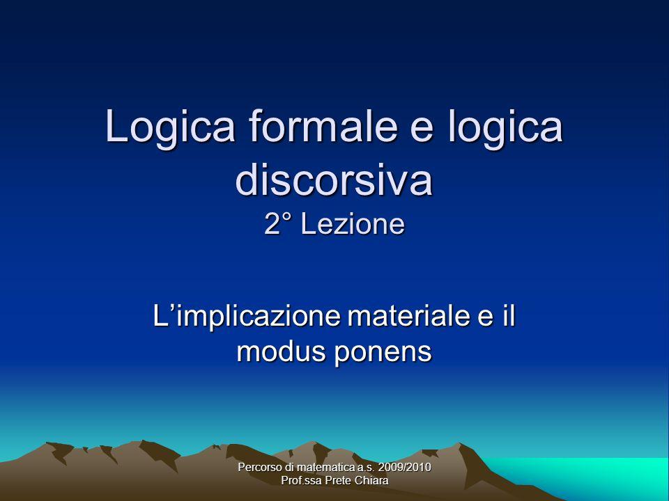 Logica formale e logica discorsiva 2° Lezione