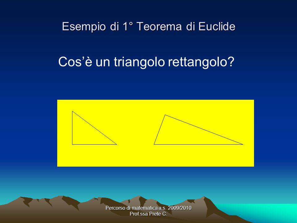 Esempio di 1° Teorema di Euclide