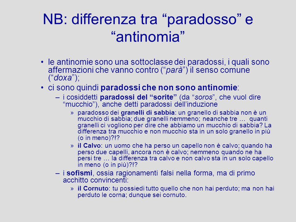 NB: differenza tra paradosso e antinomia
