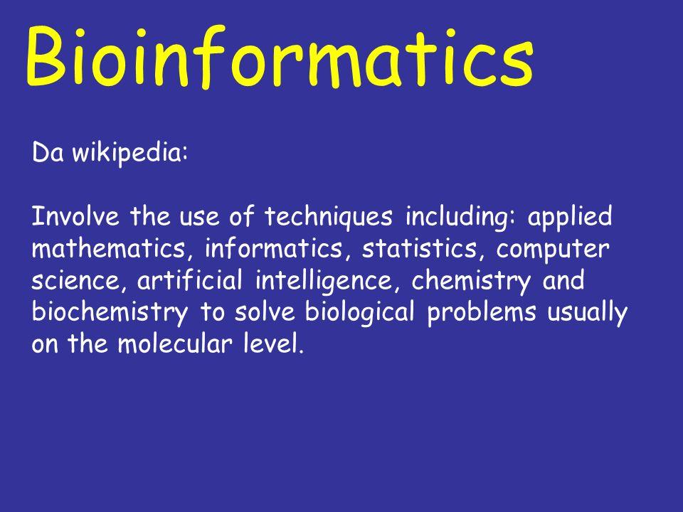 Bioinformatics Da wikipedia:
