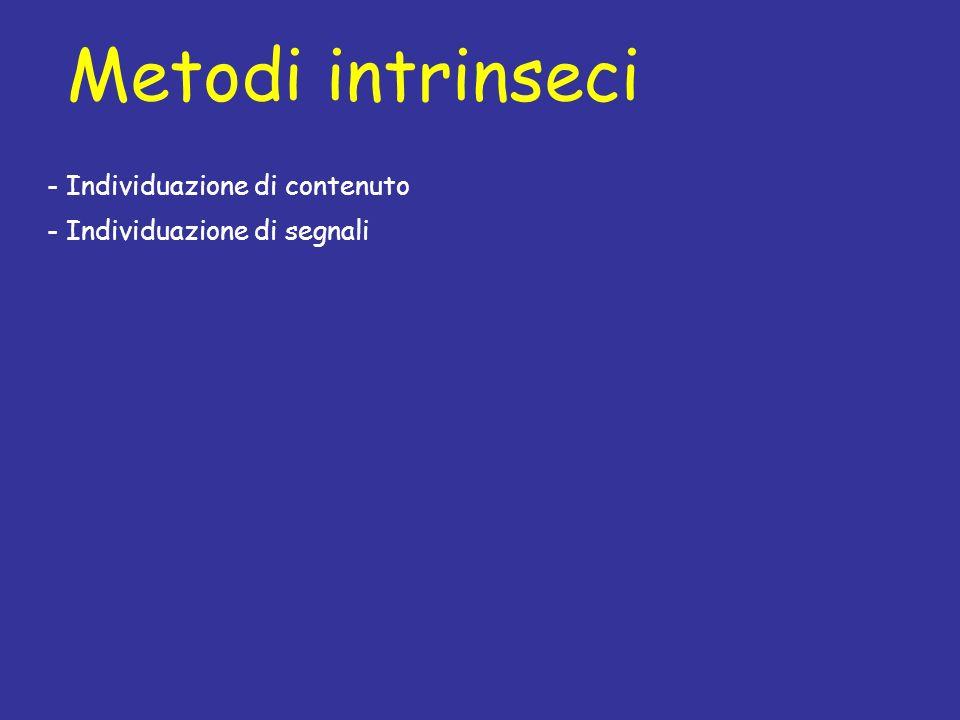 Metodi intrinseci - Individuazione di contenuto