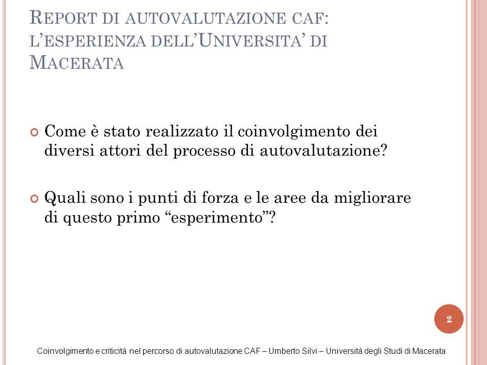 Report di autovalutazione caf: l'esperienza dell'Universita' di Macerata