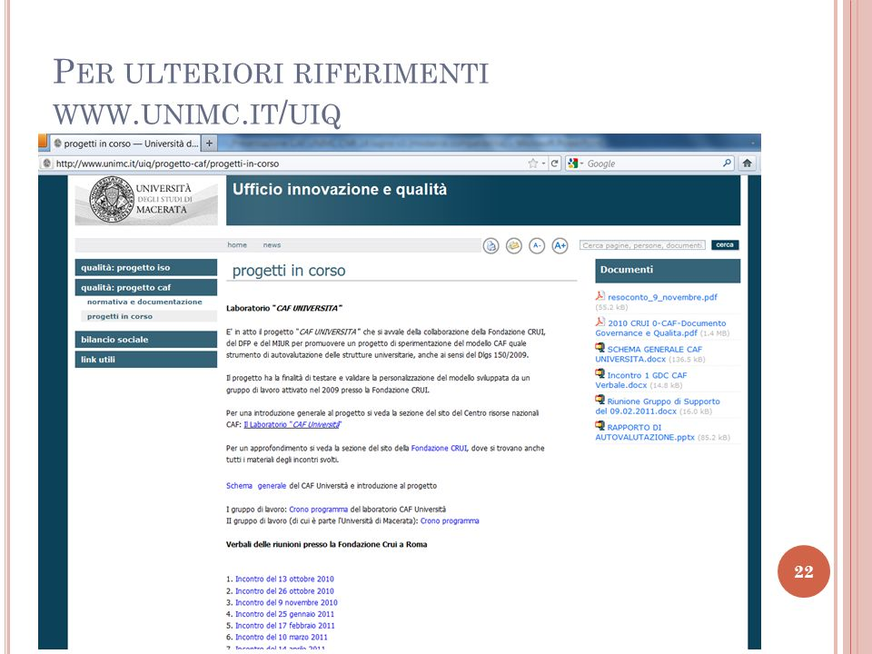 Per ulteriori riferimenti www.unimc.it/uiq