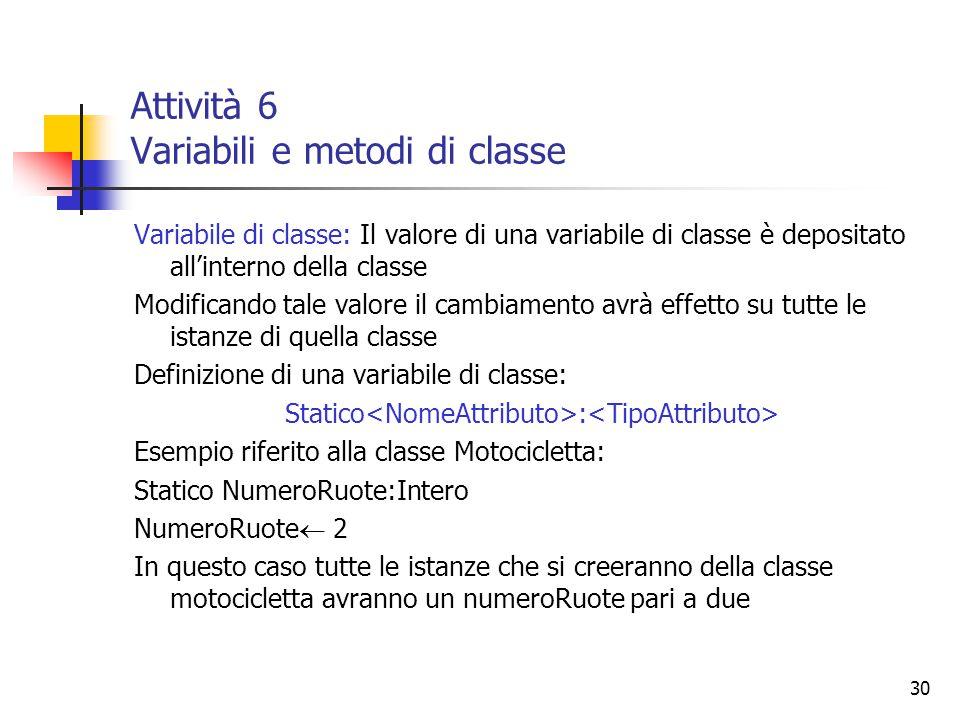 Attività 6 Variabili e metodi di classe