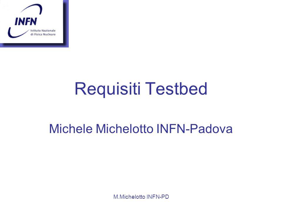 Michele Michelotto INFN-Padova