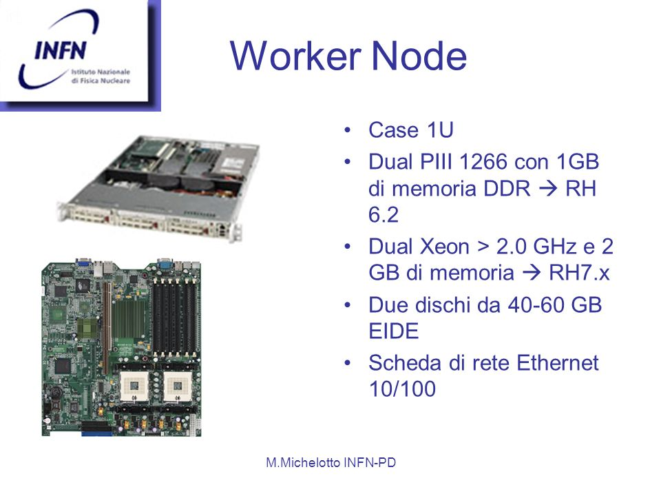Worker Node Case 1U Dual PIII 1266 con 1GB di memoria DDR  RH 6.2