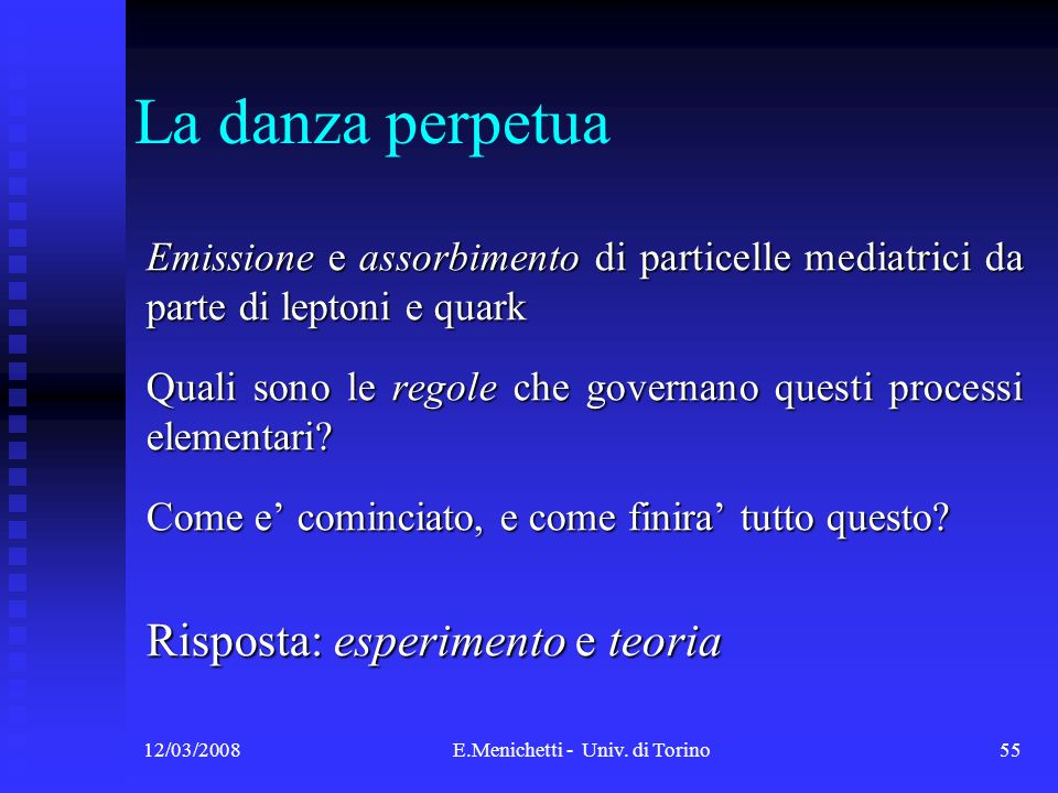 E.Menichetti - Univ. di Torino