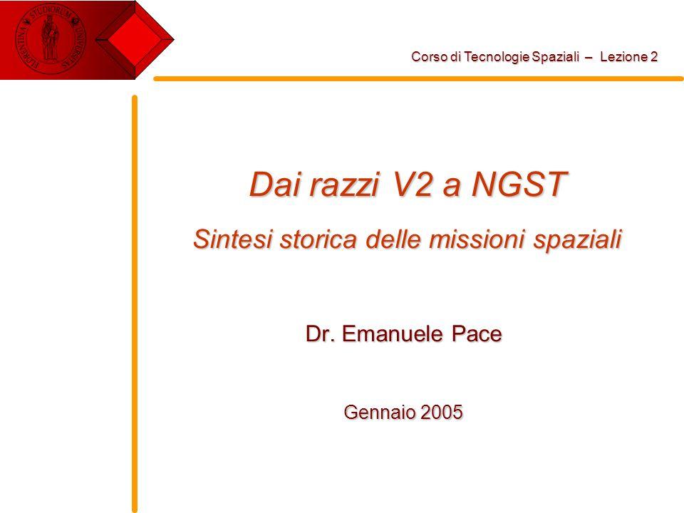 Dai razzi V2 a NGST Sintesi storica delle missioni spaziali