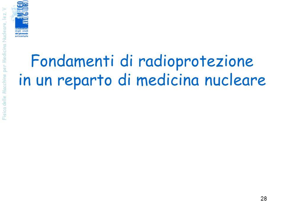 Fondamenti di radioprotezione in un reparto di medicina nucleare