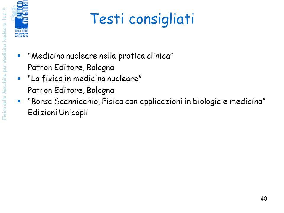 Testi consigliati Medicina nucleare nella pratica clinica