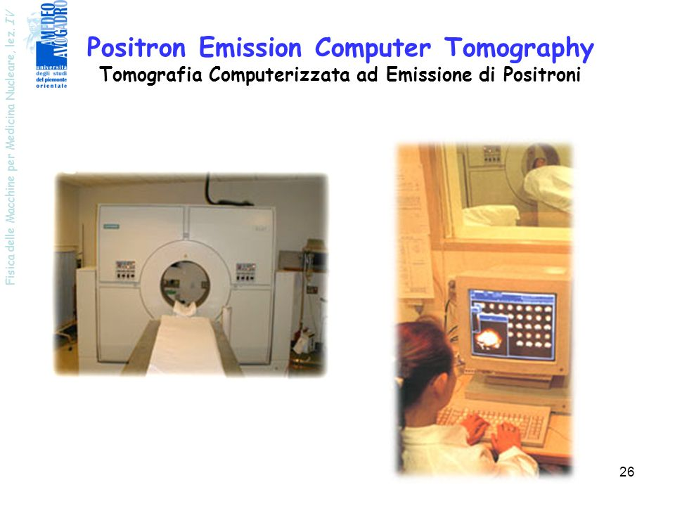 Positron Emission Computer Tomography