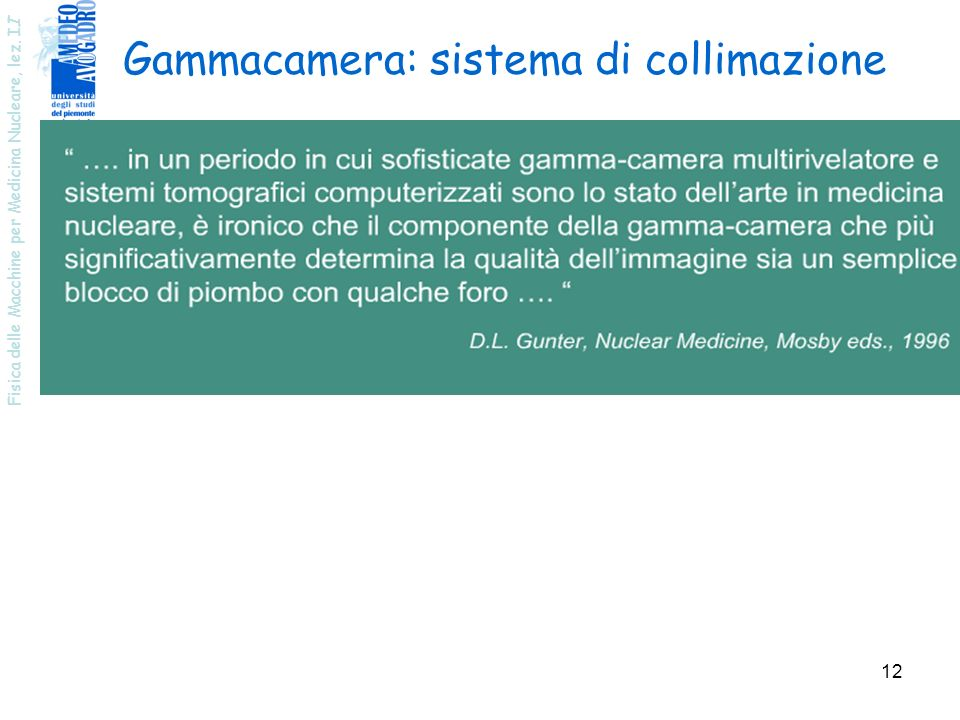 Gammacamera: sistema di collimazione