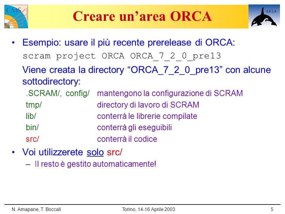 Creare un'area ORCA Esempio: usare il più recente prerelease di ORCA: