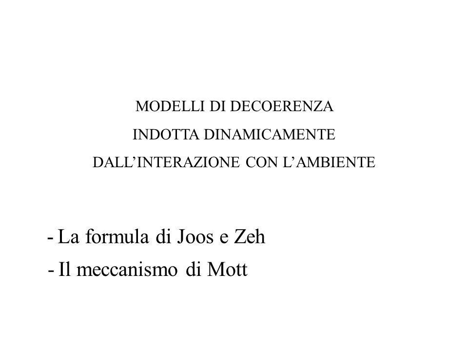 - La formula di Joos e Zeh