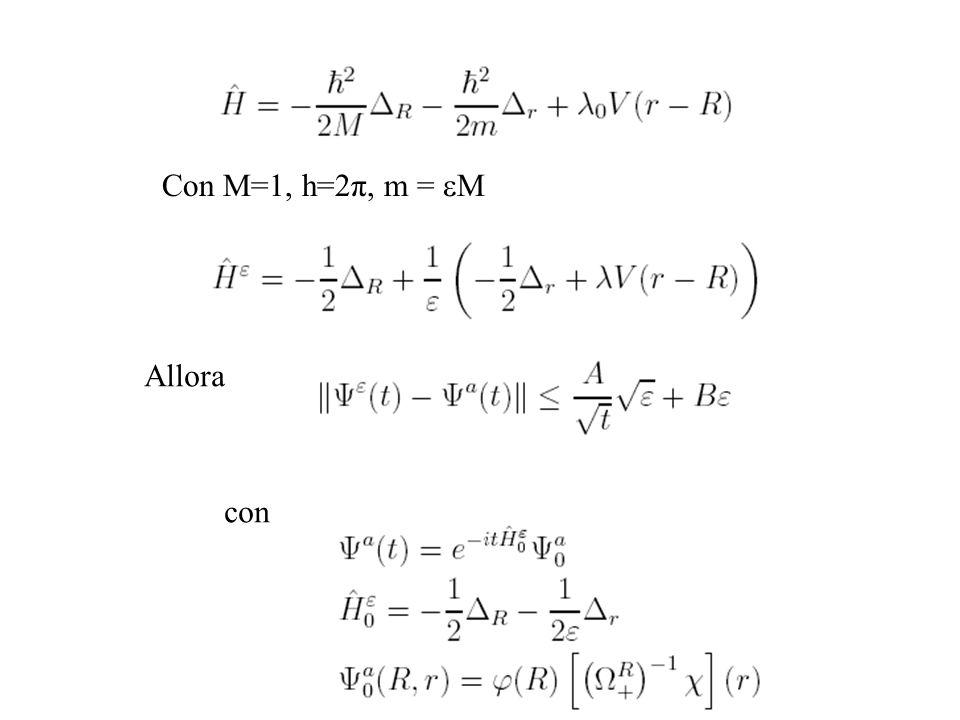 Con M=1, h=2π, m = eM Allora con