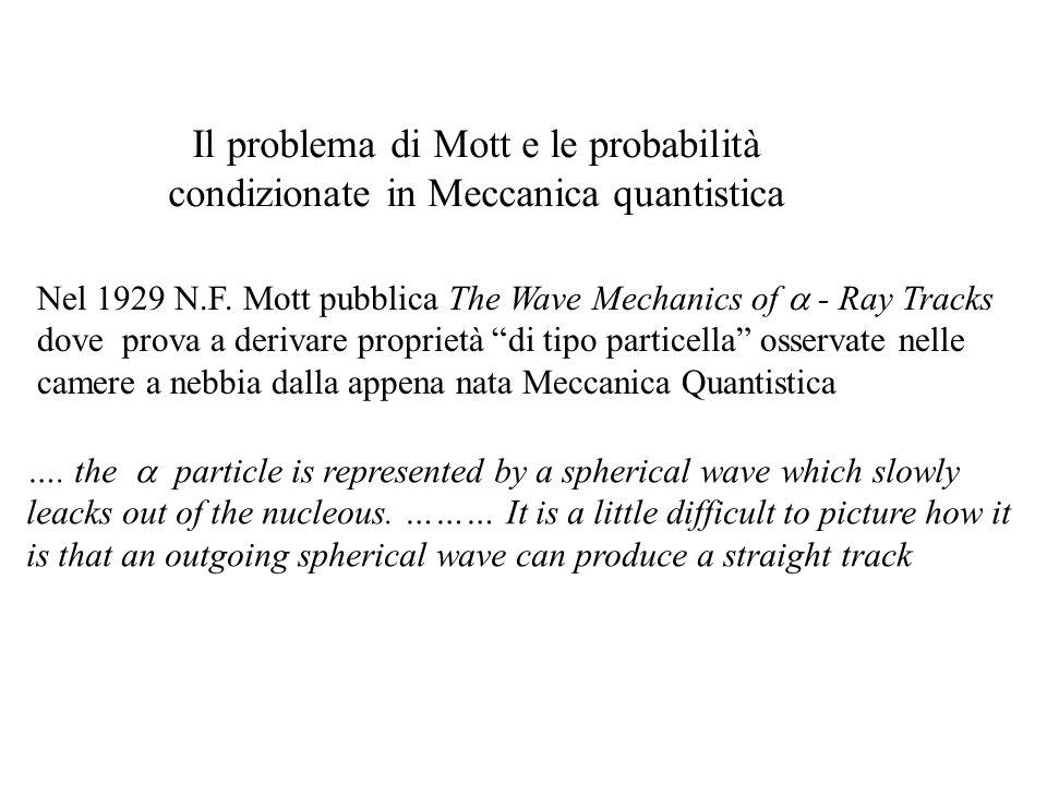 Il problema di Mott e le probabilità condizionate in Meccanica quantistica