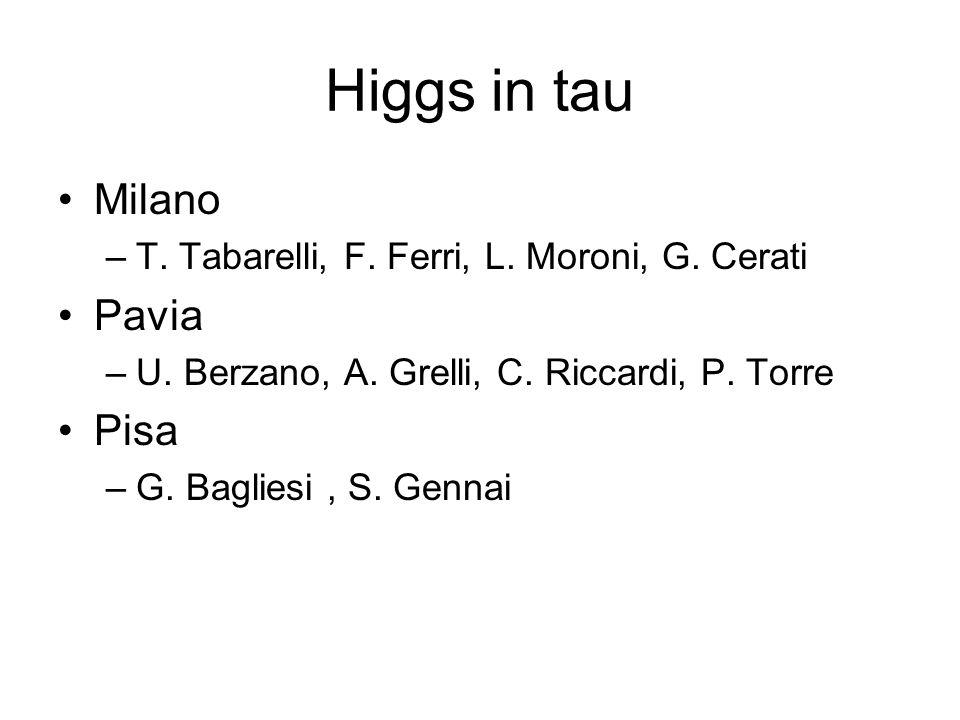 Higgs in tau Milano Pavia Pisa