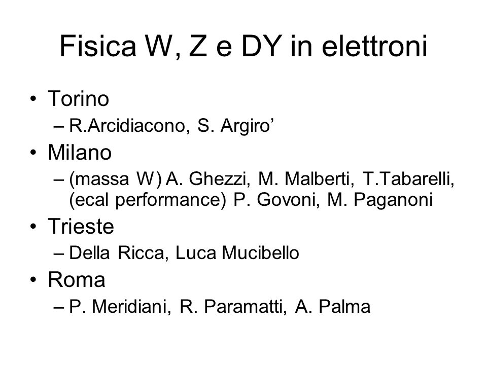 Fisica W, Z e DY in elettroni