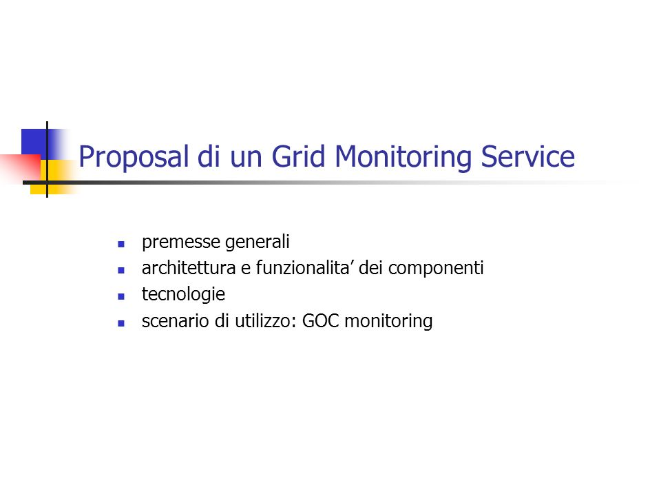 Proposal di un Grid Monitoring Service