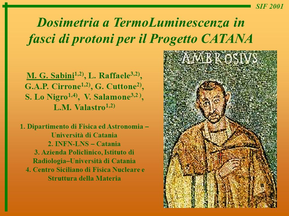 SIF 2001 Dosimetria a TermoLuminescenza in fasci di protoni per il Progetto CATANA.
