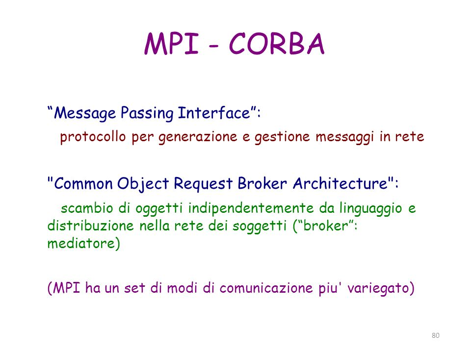 MPI - CORBA Message Passing Interface :