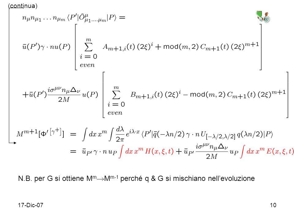 (continua) N.B. per G si ottiene MmMm-1 perché q & G si mischiano nell'evoluzione 17-Dic-07