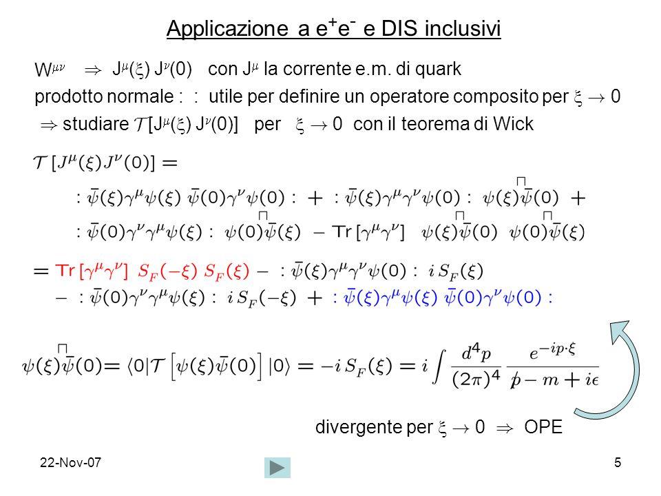 Applicazione a e+e- e DIS inclusivi