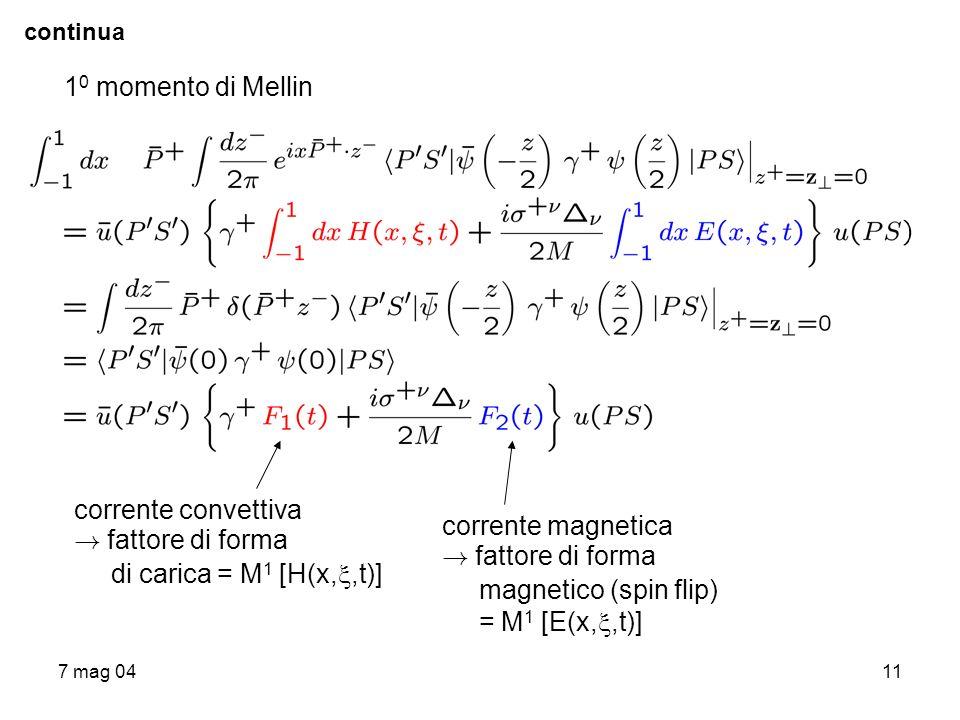 10 momento di Mellin corrente convettiva ! fattore di forma