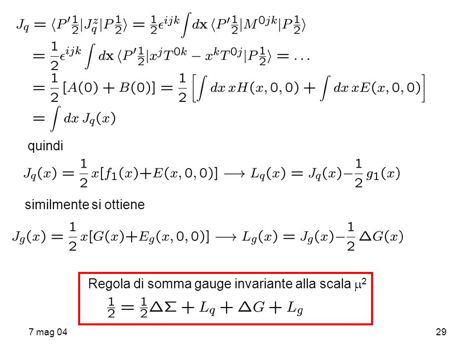 Regola di somma gauge invariante alla scala 2