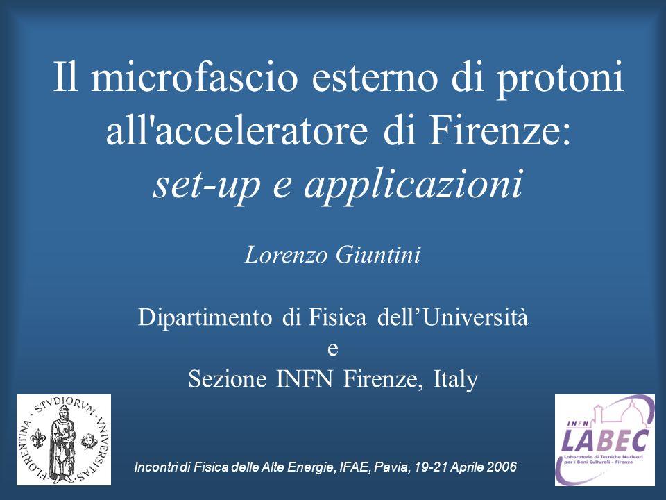 Il microfascio esterno di protoni all acceleratore di Firenze: set-up e applicazioni