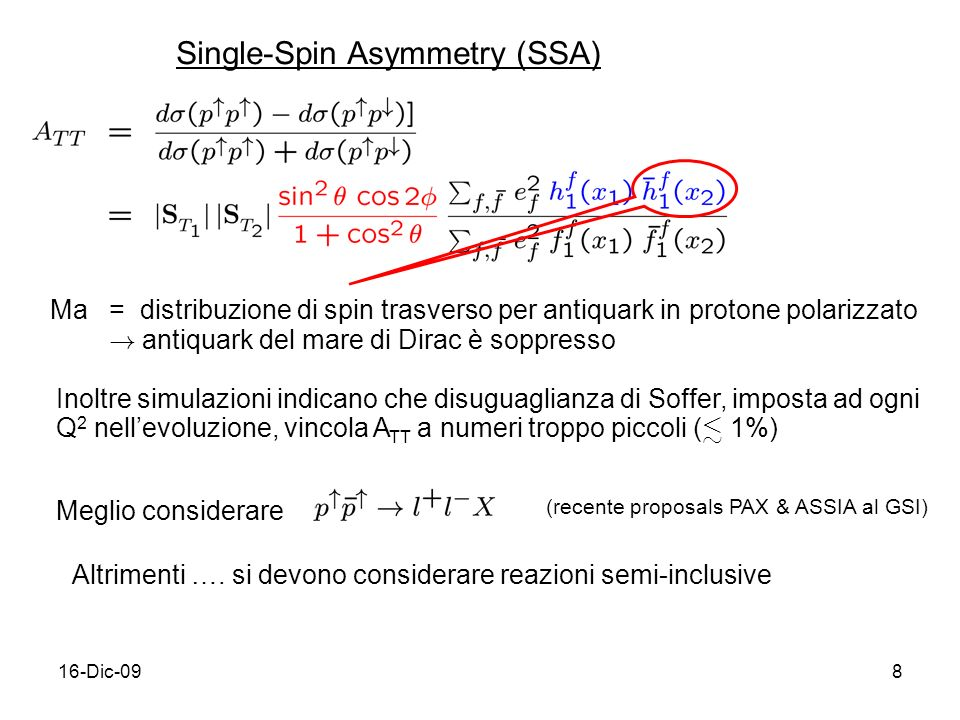 Single-Spin Asymmetry (SSA)