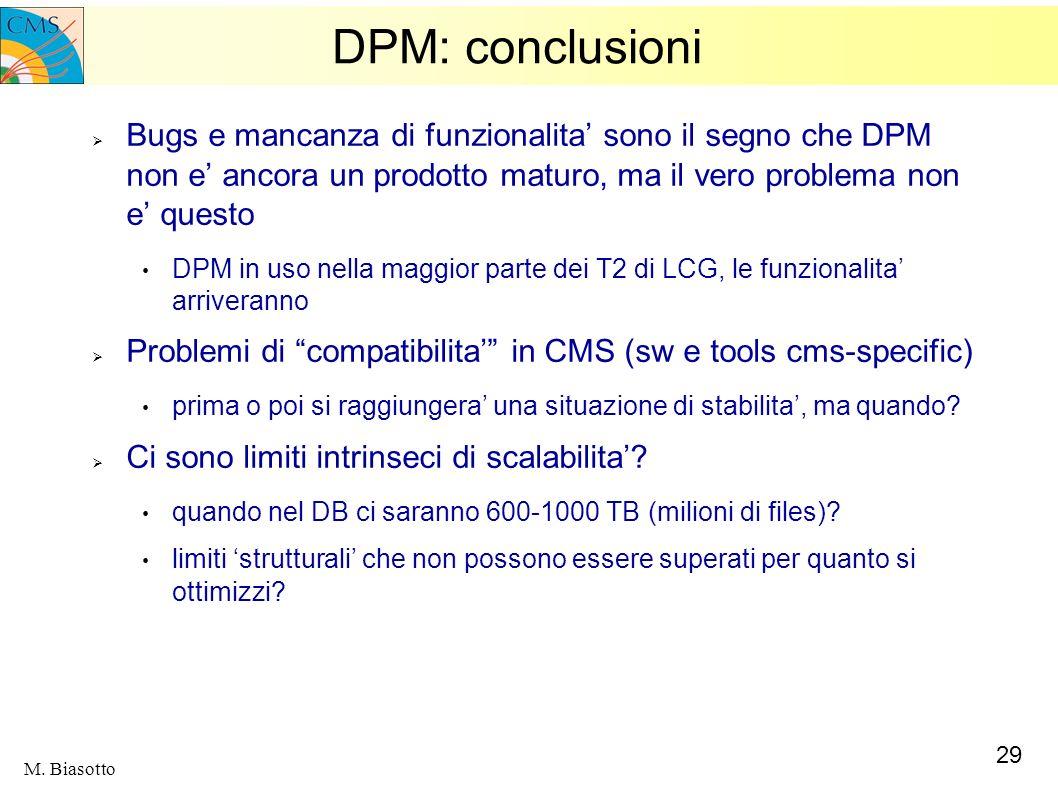 DPM: conclusioni Bugs e mancanza di funzionalita' sono il segno che DPM non e' ancora un prodotto maturo, ma il vero problema non e' questo.