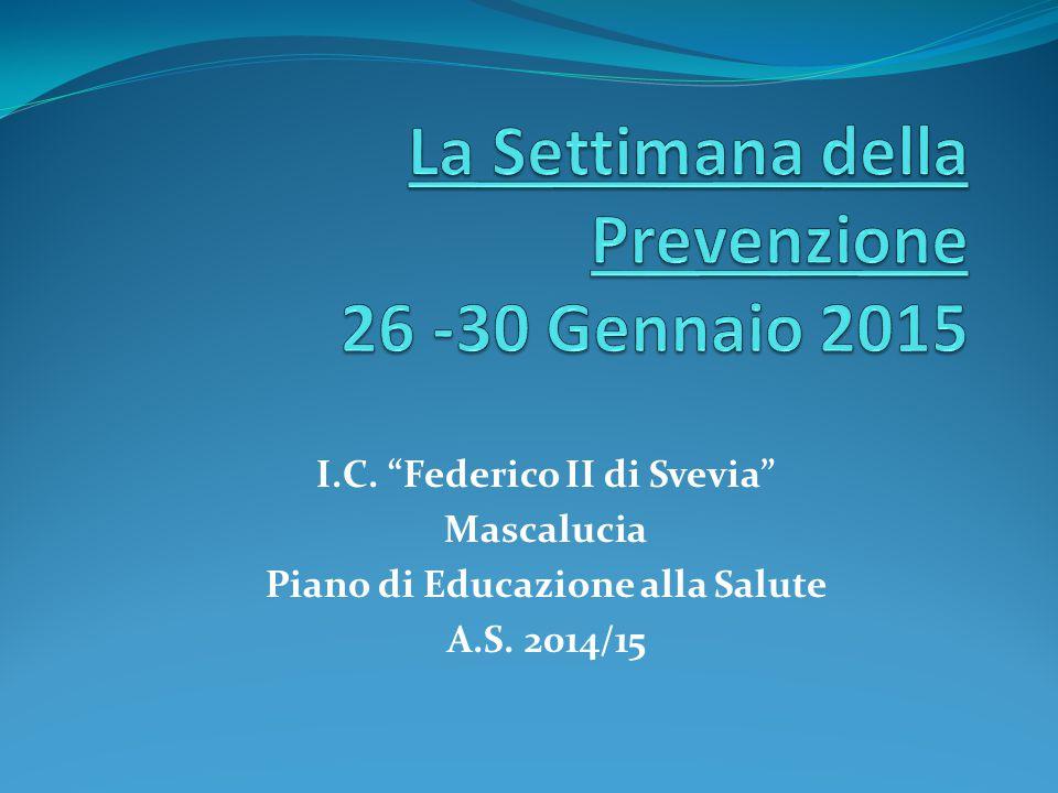 La Settimana della Prevenzione 26 -30 Gennaio 2015