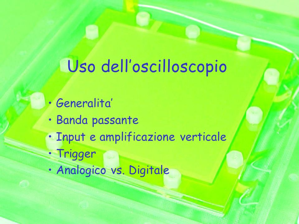 Uso dell'oscilloscopio