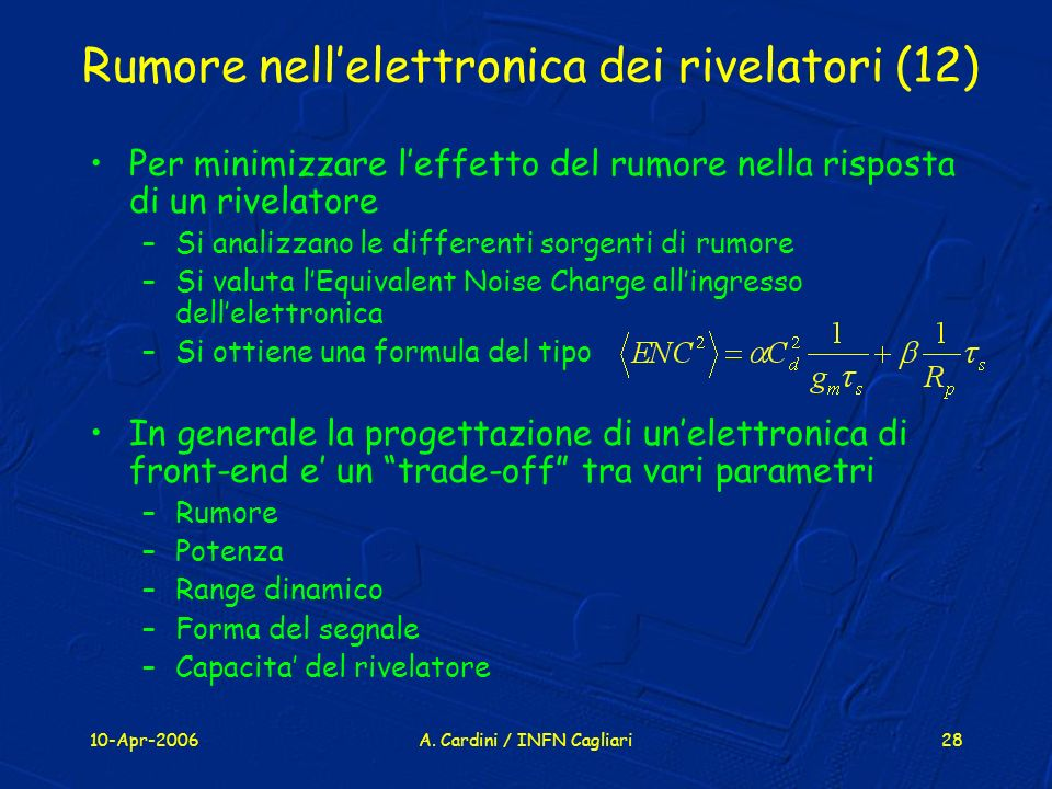 Rumore nell'elettronica dei rivelatori (12)