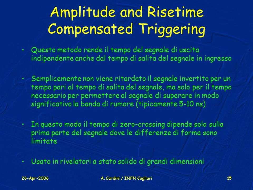 Amplitude and Risetime Compensated Triggering