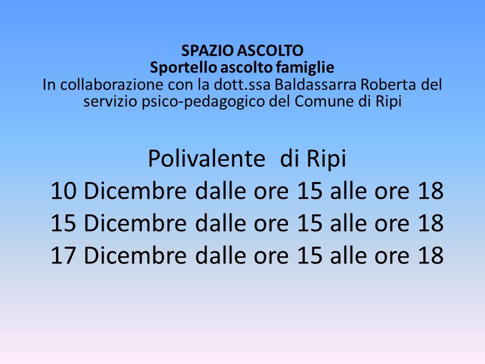 SPAZIO ASCOLTO Sportello ascolto famiglie In collaborazione con la dott.ssa Baldassarra Roberta del servizio psico-pedagogico del Comune di Ripi.