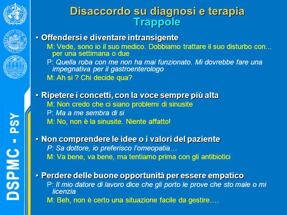 Disaccordo su diagnosi e terapia Trappole