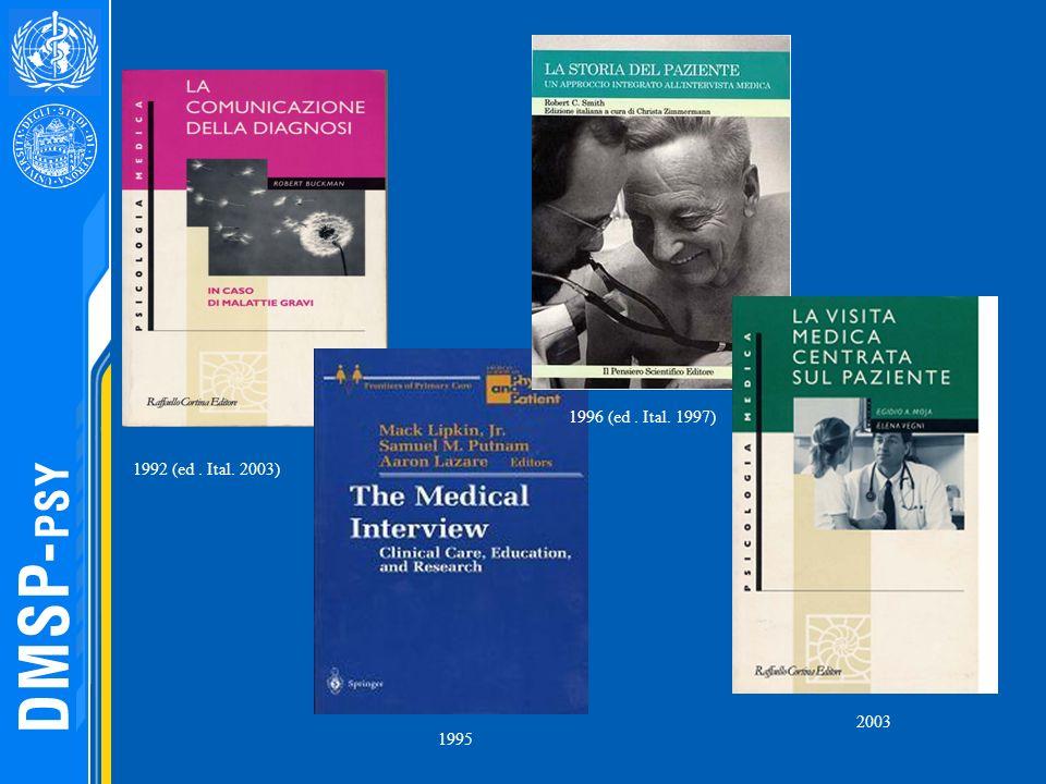 1996 (ed . Ital. 1997) 1992 (ed . Ital. 2003) 2003 1995