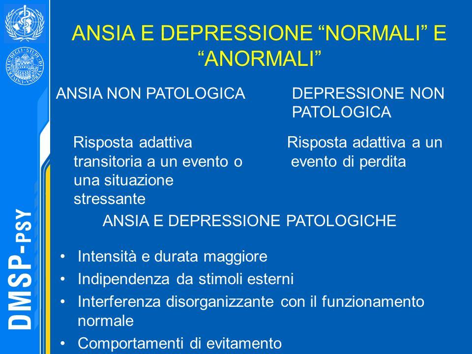 ANSIA E DEPRESSIONE NORMALI E ANORMALI